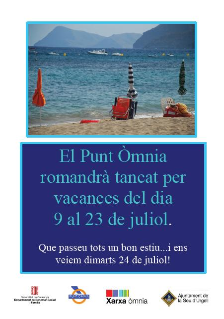 Cartell amb dates de Vacances del 9 al 23 de juliol