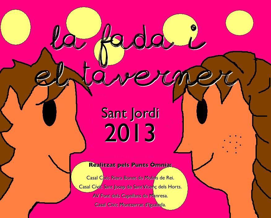 """imatge cartell """"La fada i el taverner""""  Sant Jordi 2013"""