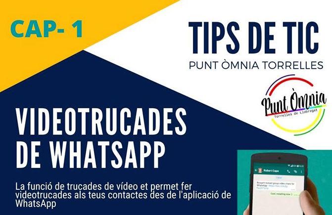 Tips de TIC 1: videotrucades amb Whatsapp