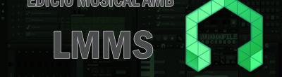 Edició musical amb LMMS